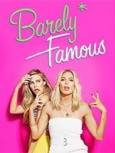 Barely Famous (2015)- Seriesaddict